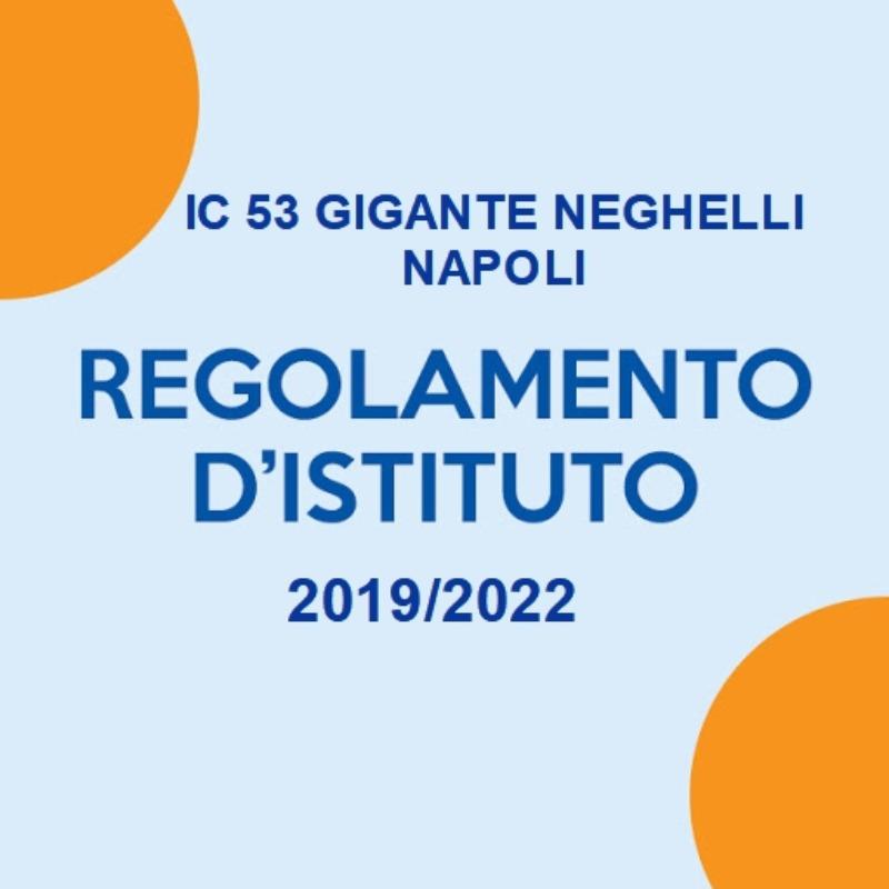 Regolamento d'Istituto 2019/2022