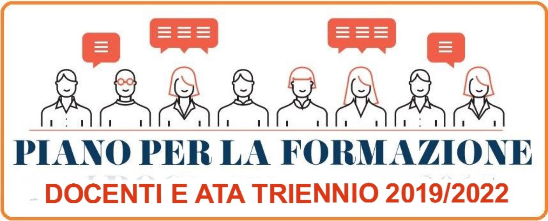 Piano di formazione Docenti e  ATA a.s. 2019/2022